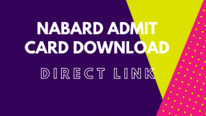 NABARD Admit Card download 2020 | NABARD Grade A Admit Card @ nabard.org