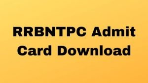 RRB NTPC 2020 Admit Card Download 2020 | RRB NTPC Admit Card 2020 Download Official Link