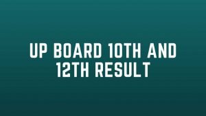 Check UP Board Result 2020 10th  and UP Board Result  2020 12th  @ upresults.nic.in