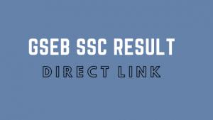GSEB SSC Result 2020 : check result online @gseb.org
