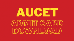 AUCET admit card 2020: Download Andhra CET hall ticket