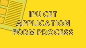 IPU CET 2020:Application form last date,Admission | How to apply for IPU CET @ ipu.ac.in