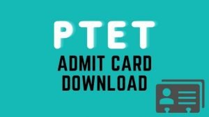 PTET admit card 2020: Direct link to download call letter @ ptetdcb2020.com