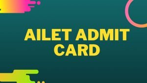 AILET Admit Card 2020 @ nludelhi.ac.in | Download AILET NLU Hall Ticket 2020