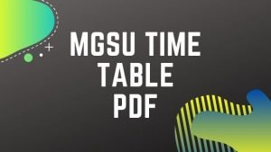 MGSU Time Table 2020 New List: Download Bikaner BA BSC BCOM 1st 2nd 3rd Year Time Table PDF
