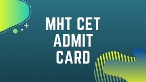 MHT CET Admit Card 2020 (Postponed)- Released Date: Download MH CET Hall Ticket @ mahacet.org