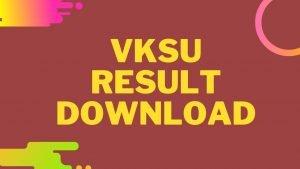 VKSU Results 2020 (Released): Check  BA BSC BCOM Part 1 2 3 Exam Results @ vksu.ac.in 2020